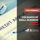 The Basics of Small Business Loans [WEBINAR]