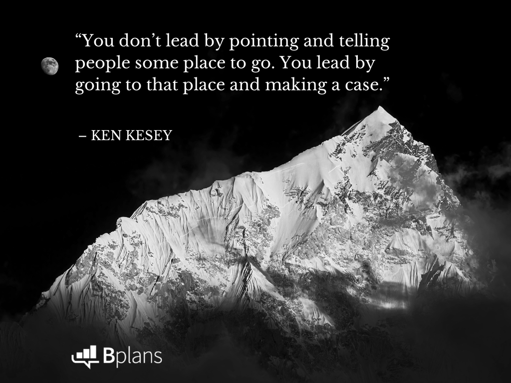 """lead by going to that place and making a case."" - Ken Kesey"