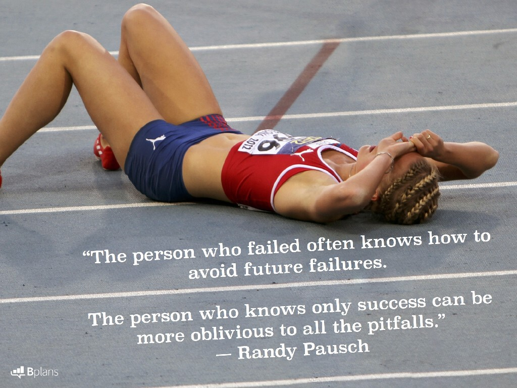 """The person who failed often knows how to avoid future failures. The person who knows only success can be more oblivious to all the pitfalls."" — Randy Pausch; Tweet this!"