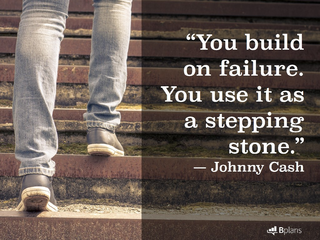 """You build on failure. You use it as a stepping stone."" — Johnny Cash; Tweet this!"