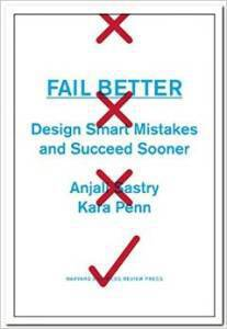 fail better by anjali sastry and kara penn