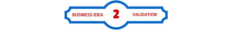 2 business idea validation