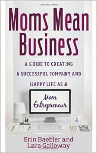 Moms Mean Business Book