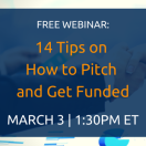 14 Tips on How to Pitch and Get Funded [Webinar]