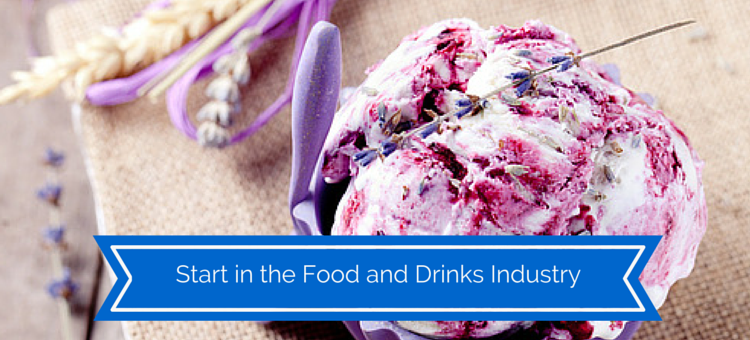 Start in the food and drinks industry