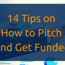 Webinar Recap: 14 Tips on How to Pitch and Get Funded