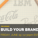 Free Webinar: How to Build Your Brand