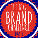 Prepare for Liftoff: Day 5 of the Big Brand Challenge