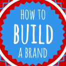 How to Build a Brand in 5 Days