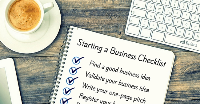 How To Start A Business The Ultimate Checklist  Bplans Blog  Bplans