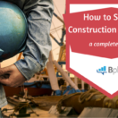 How_to_Start_a_Construction_Company