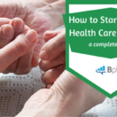 How_to_Start_a_Home_Health_Care_Business
