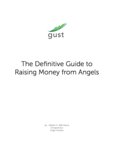 the definitive guide to raising money from angels