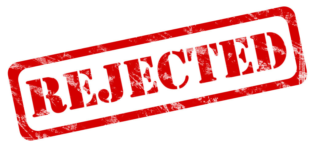 Rejected - 5 Reasons Why Your Small Business Won't Get Financed