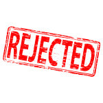 Rejected - Why You Won't Get Financing