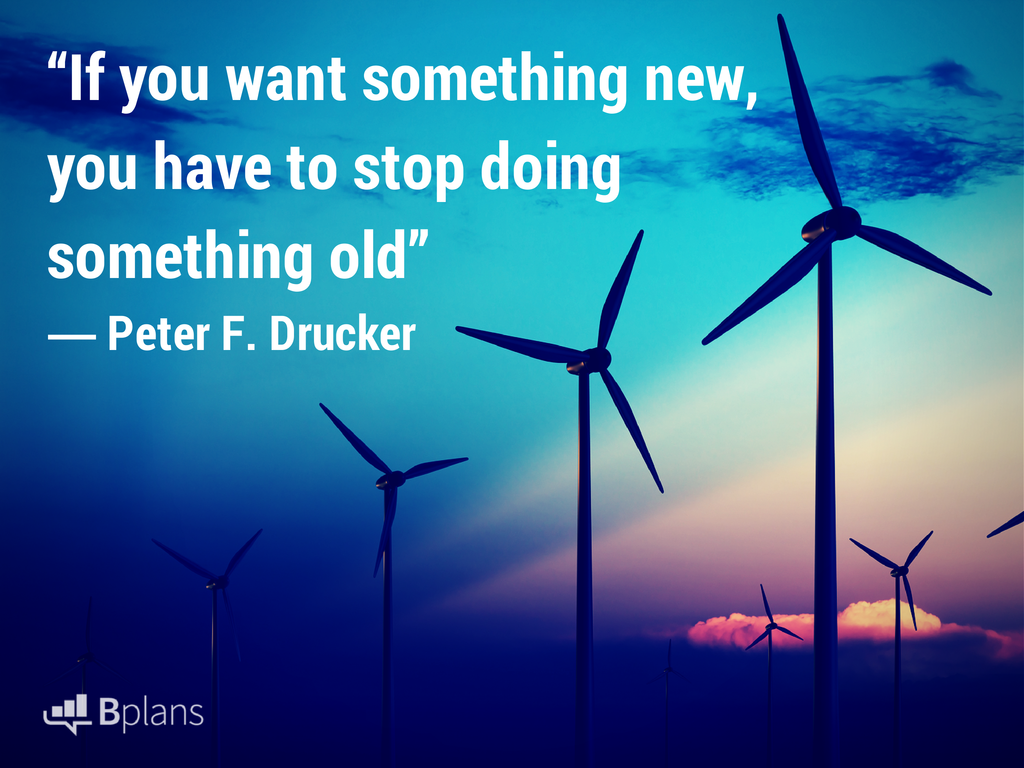 if you want something new you have to stop doing something old peter drucker