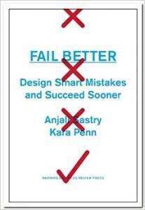 fail better by anjali sastry and kara penn