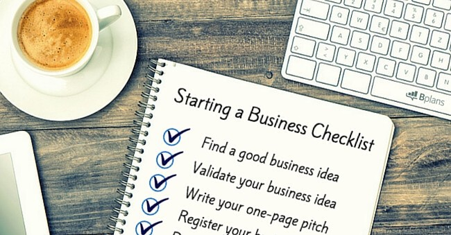 How To Start A Business The Ultimate Checklist Bplans