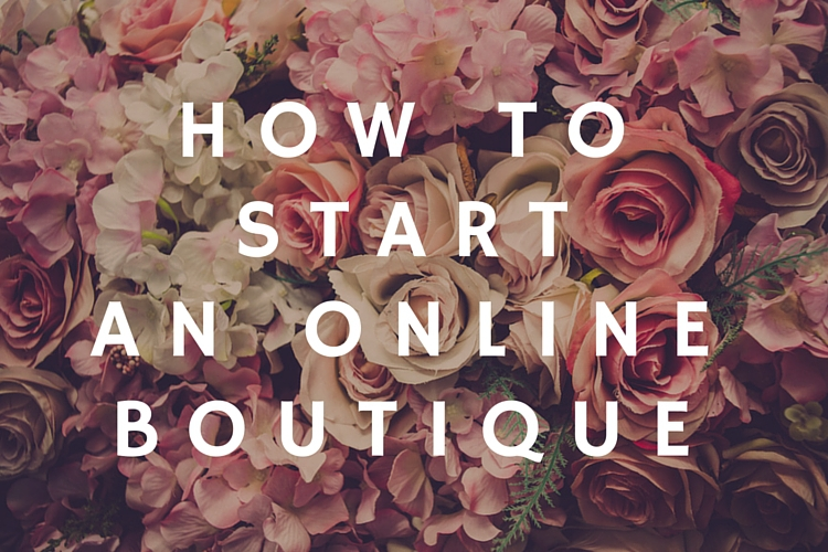 How to start online clothing boutique