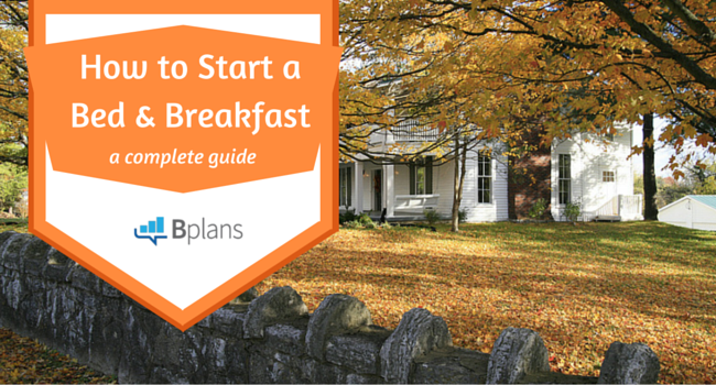 how to start a successful bed and breakfast yes even from your own