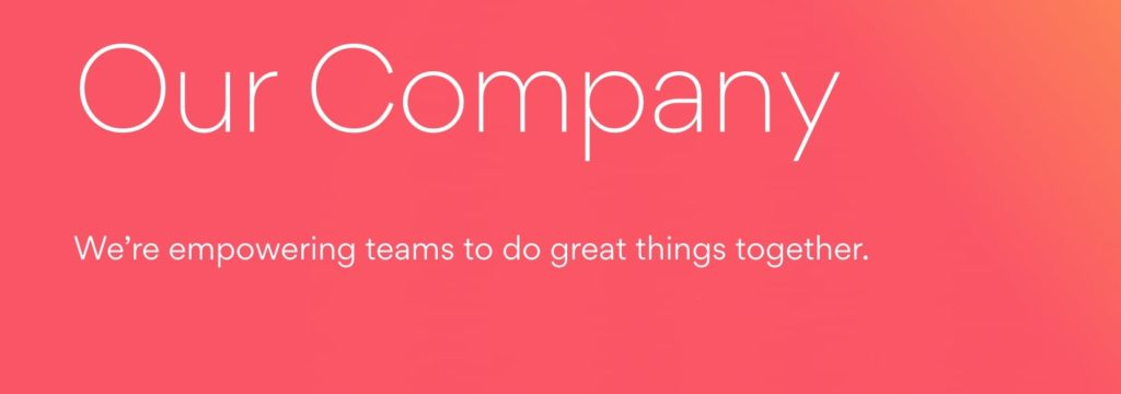 """Asana's mission is to help humanity thrive by enabling the world's teams to work together effortlessly."""