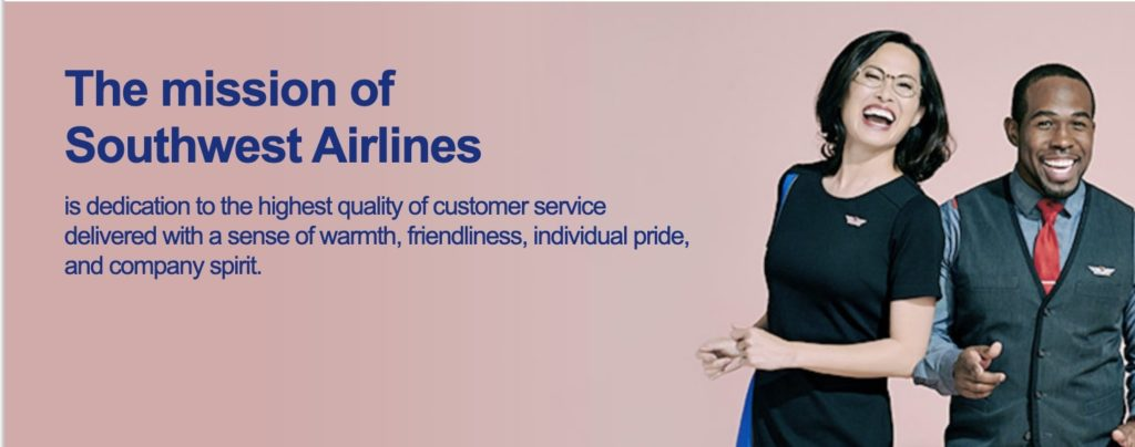 """The mission of Southwest Airlines is dedication to the highest quality of customer service delivered with a sense of warmth, friendliness, individual pride, and company spirit."""
