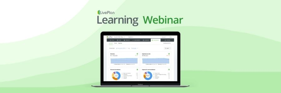 How to Use Your Accounting Data for Better Business Management — LivePlan Webinar